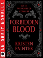 Kristen Painter, Forbidden Blood, House of Comarre, urban fantasy, vampire books