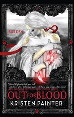 Kristen Painter, Out for Blood, vampire books, urban fantasy, house of comarre